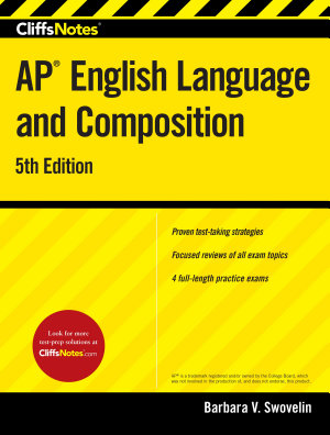Cliffsnotes AP English Language and Composition  5th Edition