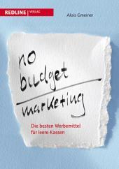 No-Budget-Marketing: Die besten Werbemittel für leere Kassen