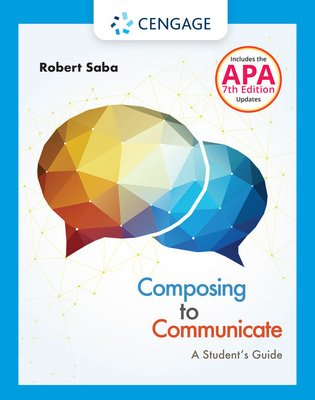 Composing to Communicate  A Student   s Guide with APA 7e Updates PDF