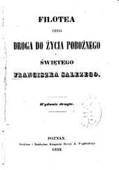 Filotea czyli droga do życia pobożnego śwętego Franciszka Salezego