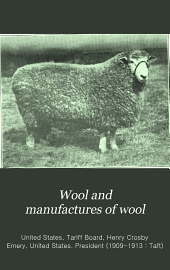 Wool and Manufactures of Wool: Volumes 1-2