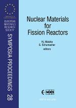 Nuclear Materials for Fission Reactors