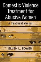 Domestic Violence Treatment for Abusive Women PDF