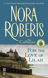 For the Love of Lilah: The Calhouns