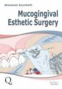 Mucogingival Esthetic Surgery PDF