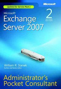 Microsoft Exchange Server 2007 Administrator s Pocket Consultant PDF