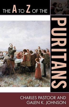 The A to Z of the Puritans PDF
