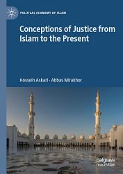 Conceptions of Justice from Islam to the Present PDF