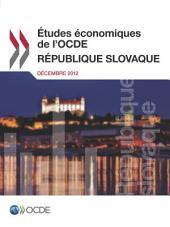 Études économiques de l'OCDE : République slovaque 2012