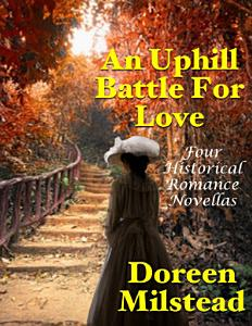 An Uphill Battle for Love  Four Historical Romance Novellas PDF