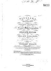 """Giuliana: Wessel & Cos complete collection of the original solo compositions for the spanish guitar. Second set of """"Le Rossiniane"""" from Rossini's operas, Volume 16"""
