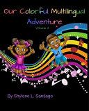 Our Colorful Multilingual Adventure