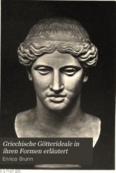 Griechische Götterideale in ihren Formen erläutert