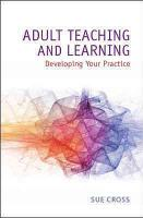 Adult Teaching And Learning  Developing Your Practice PDF