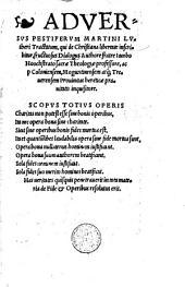 Adversus pestiferum Martini Lutheri tractatum, qui de Christiana libertate inscribitur