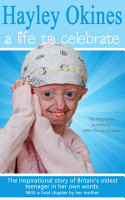 Hayley Okines   A Life to Celebrate PDF