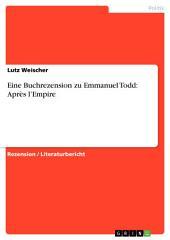 Eine Buchrezension zu Emmanuel Todd: Après l'Empire