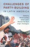 Challenges of Party Building in Latin America PDF