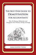 The Best Ever Guide to Demotivation for Accountants PDF