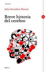 Breve historia del cerebro