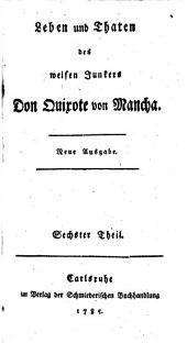 Leben und Thaten des weisen Junkers Don Quixote von Mancha: Band 6