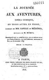 La journée aux aventures: opéra-comique, en trois actes, en prose