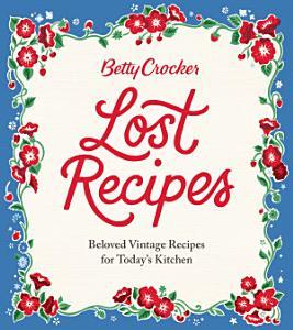 Betty Crocker Lost Recipes PDF