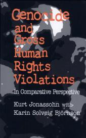 Genocide and Gross Human Rights Violations: In Comparative Perspective