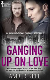 Ganging up on Love