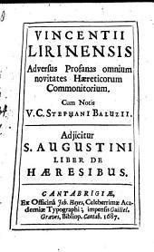 Adversus profanas omnium novitates haereticorum Commonitorium