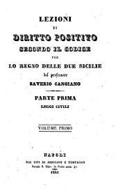 Lezioni di diritto positivo secondo il codice per lo Regno delle Due Sicilie: parte prima: 1