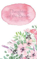 Daughter of the Bride Journal Notebook  Pink Watercolor Wash   Beautiful Purse Sized Lined Journal Or Keepsake Diary for Bridal Wedding Party Planning