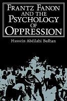 Frantz Fanon and the Psychology of Oppression PDF