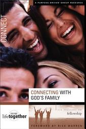 Connecting with God's Family: Six Sessions on Fellowship