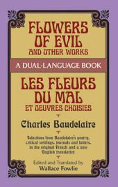 Flowers of Evil and Other Works: A Dual-Language Book