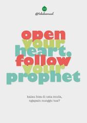 Open Your Heart Follow Your Prophet: Kalau bisa di usia muda ngapain nunggu tua
