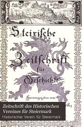 Zeitschrift des Historischen Vereines für Steiermark: Band 2
