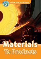 Materials To Products  Oxford Read and Discover Level 5  PDF
