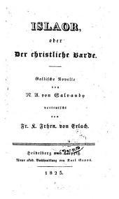 Islaor, oder Der Christliche Barde: gallische Novelle