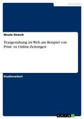Textgestaltung im Web am Beispiel von Print- zu Online-Zeitungen