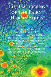 The Gathering Of The Fairy Horses Series Book PDF