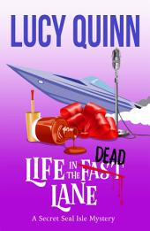 Life in the Dead Lane
