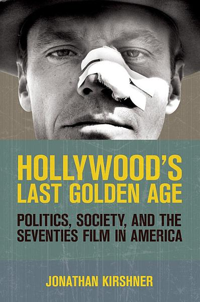 Download Hollywood s Last Golden Age Book