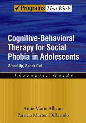 Cognitive Behavioral Therapy for Social Phobia in Adolescents