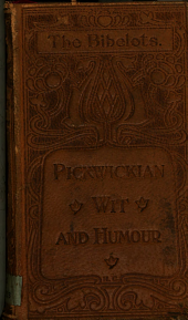 Pickwickian wit and humour, selected by P. Fitzgerald