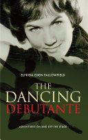 The Dancing Debutante