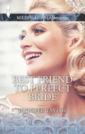 Best Friend to Perfect Bride