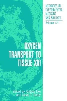 Oxygen Transport to Tissue XXI PDF