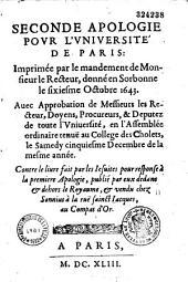 Seconde Apologie pour l'Université de Paris contre les Frères Jésuites, par Godefroi Hermant