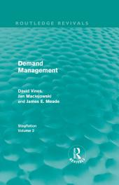 Demand Management (Routledge Revivals): Stagflation -, Volume 2